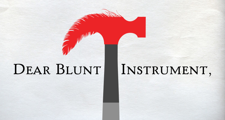 The Blunt instrument