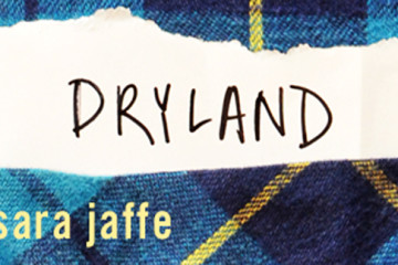 Dryland, Sara Jaffe, Tin House