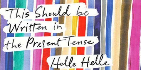 Helle Helle, Soft Skull Press