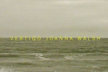 Vertigo, Joanna Walsh, Dorothy a Publishing Project